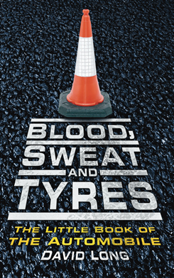 Blood-sweat-and-tyres-the-little-book-of-motoring