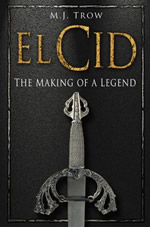 El-cid-the-making-of-a-legend