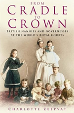 From-cradle-to-crown-british-nannies-and-governesses-at-the-worlds-royal-courts