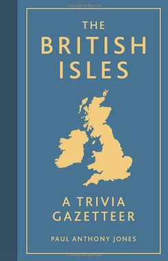 The-british-isles-a-trivia-gazetteer