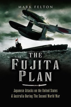The-fujita-plan-japanese-attacks-on-the-united-states-and-australia-during-the-second-world-war