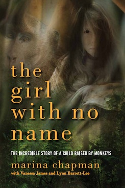 The-girl-with-no-name-the-incredible-true-story-of-the-girl-raised-by-monkeys