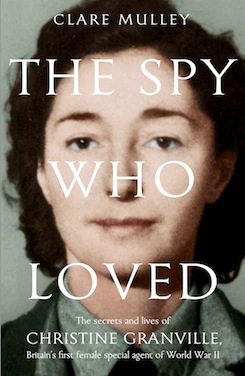 The-spy-who-loved-the-secrets-and-lives-of-christine-granville