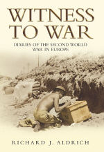 Witness-to-war-diaries-of-the-second-world-war-in-europe